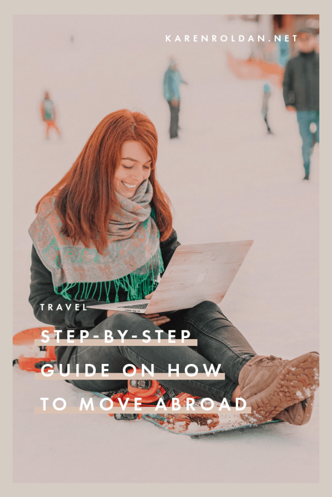 The process of moving abroad can be intimidating. This step-by-step guide will help you prepare before you move abroad.