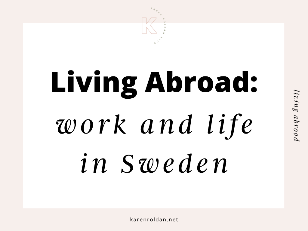 Living Abroad - Work in Sweden