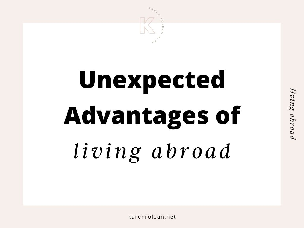 Advantages of Living Abroad