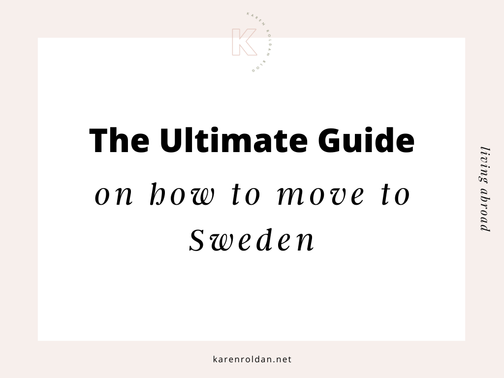 The Ultimate Guide on How to Move to Sweden