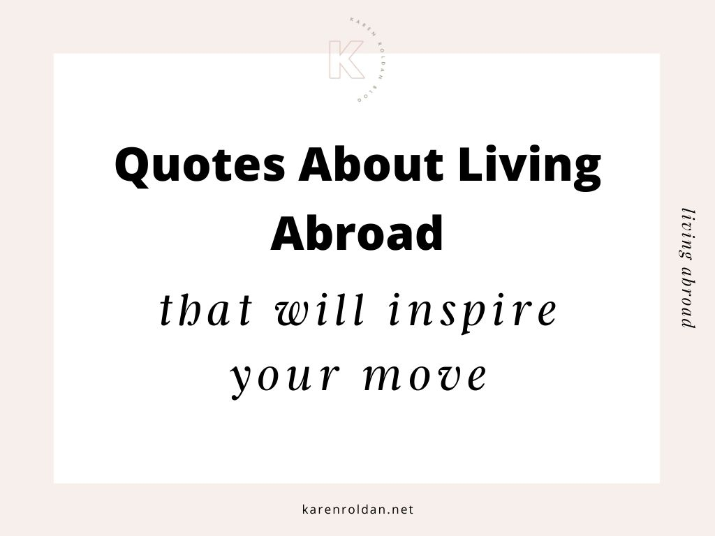 Quotes about living abroad that will inspire your move