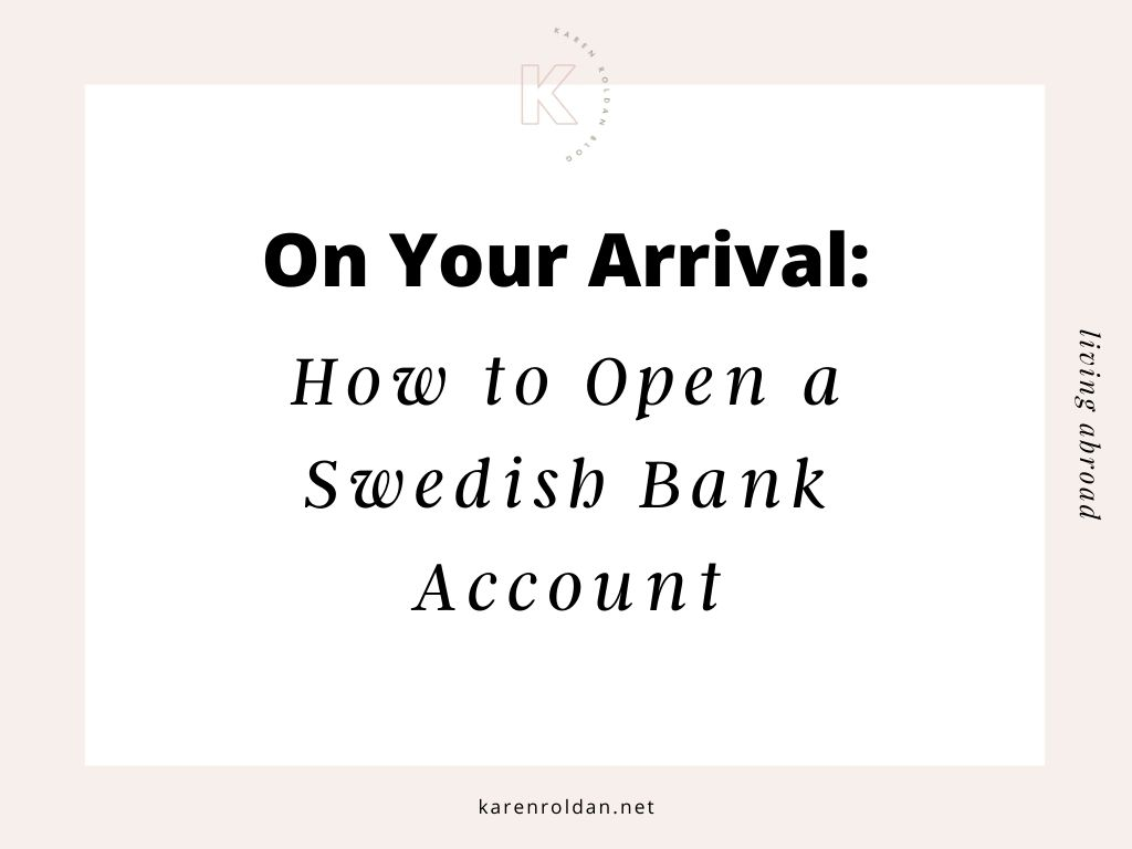 on-your-arrival-open-a-swedish-bank-account